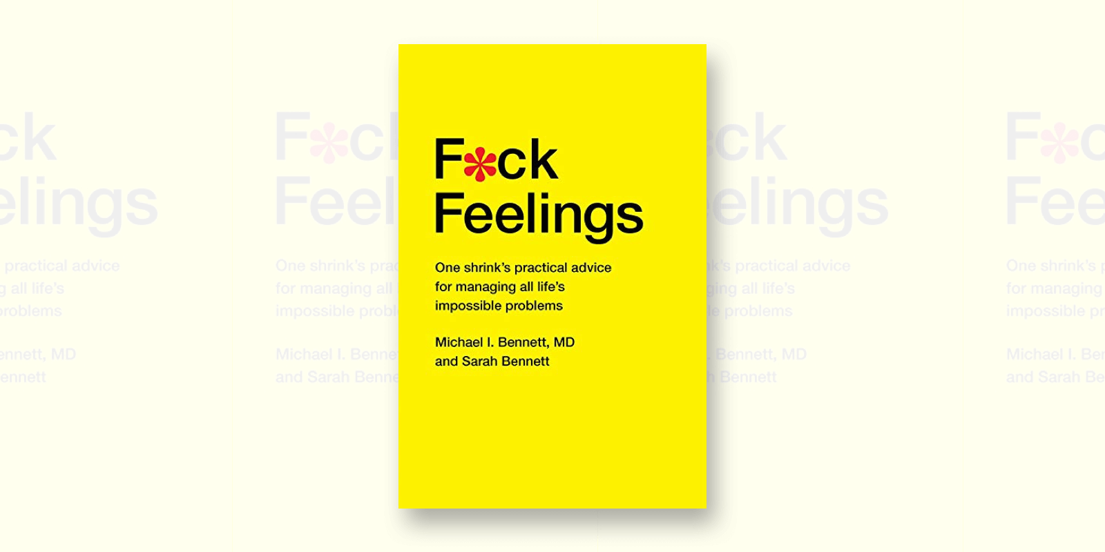 Fuck Feelings Summary
