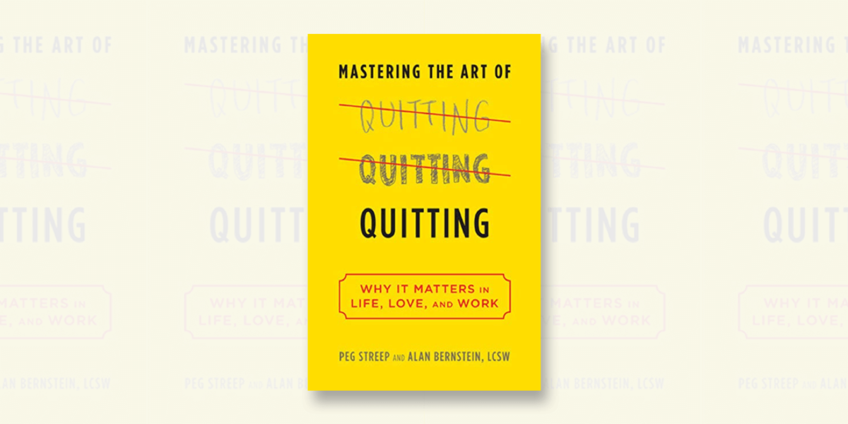 Mastering the Art of Quitting Summary