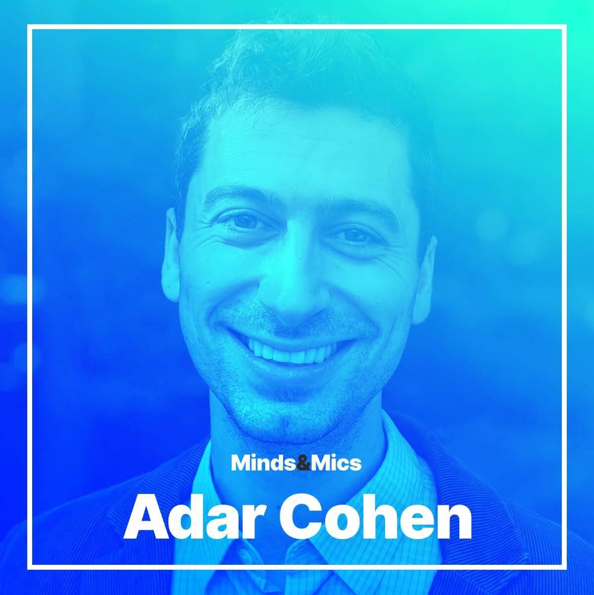 Adar Cohen Minds and Mics Wignall v2-2