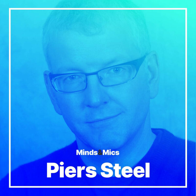 Piers Steel Minds and Mics Wignall