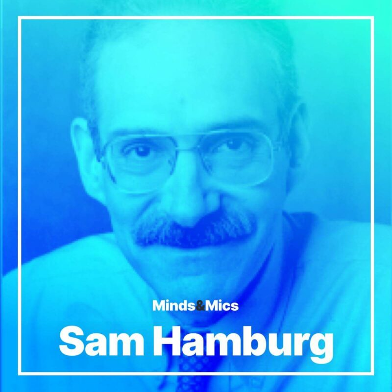 Sam Hamburg Wignall Minds and Mics