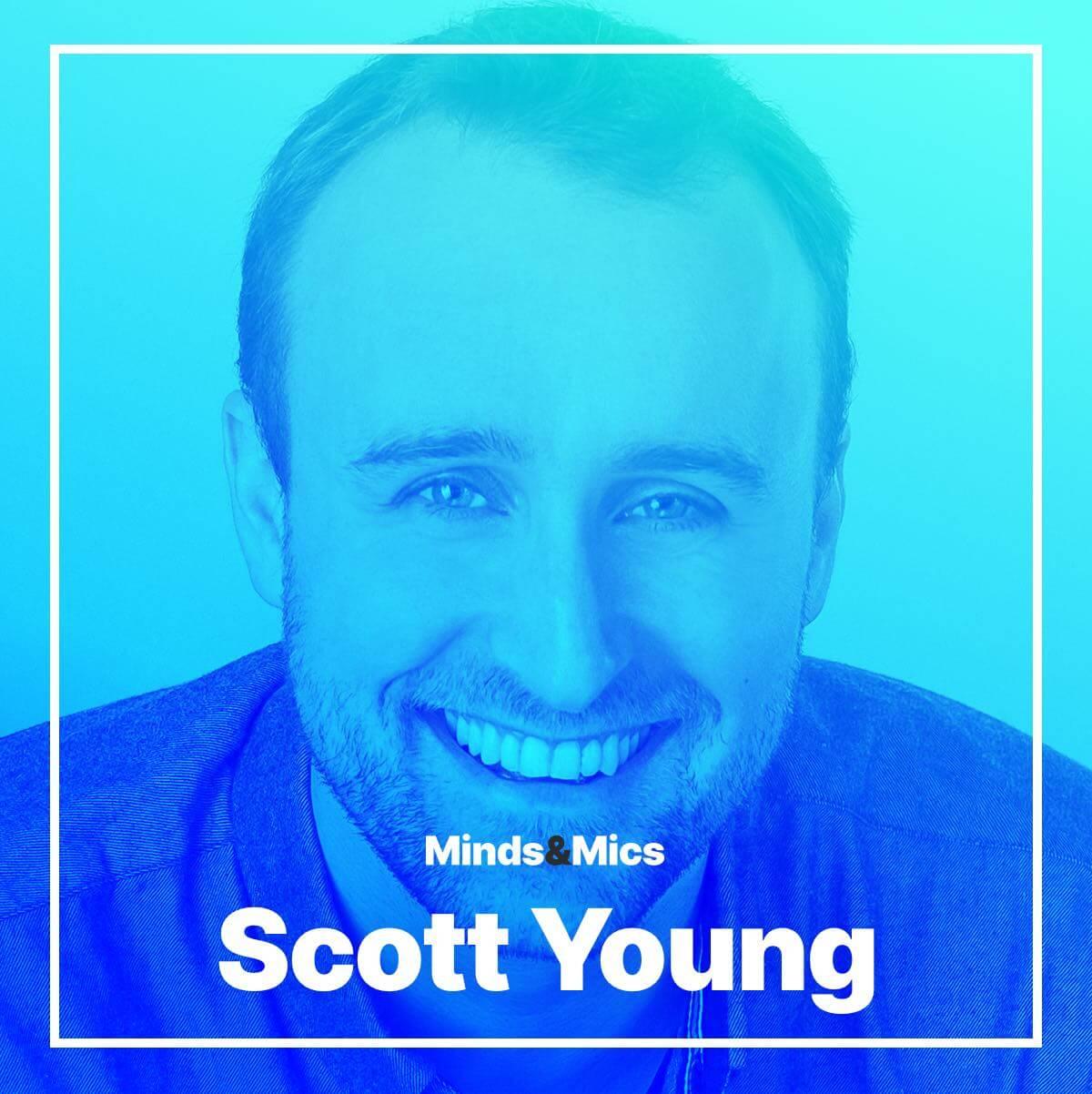 Scott Young Nick Wignall Minds and Mics