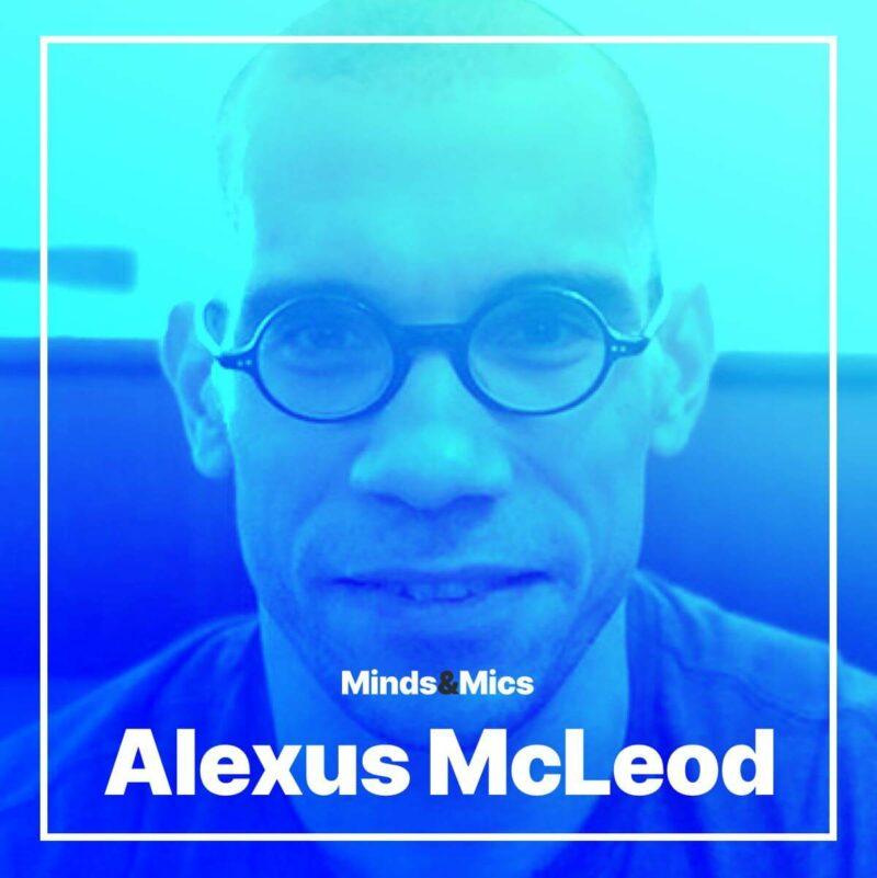 Alexus McLeod Minds and Mics Wignall