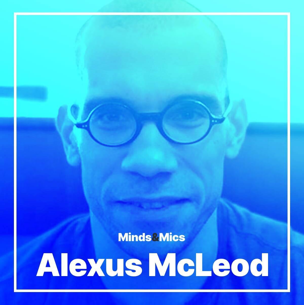 Alexus McLeod Minds and Mics Wignall