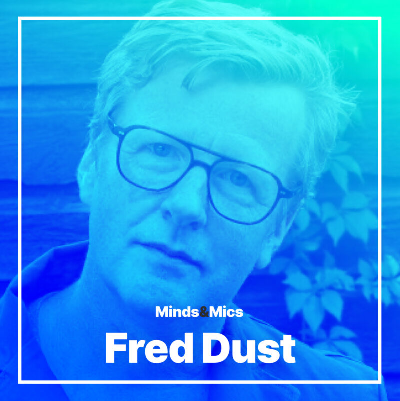 Fred Dust Photo Minds and Mics Nick Wignall