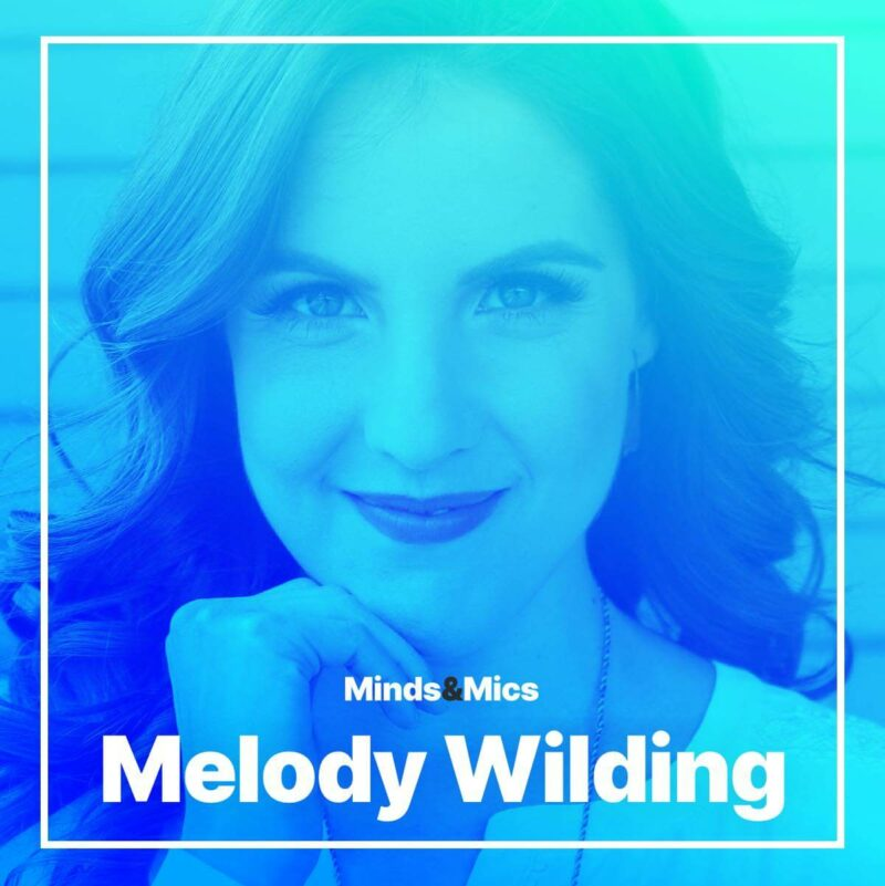 Melody Wilding Minds and Mics Wignall