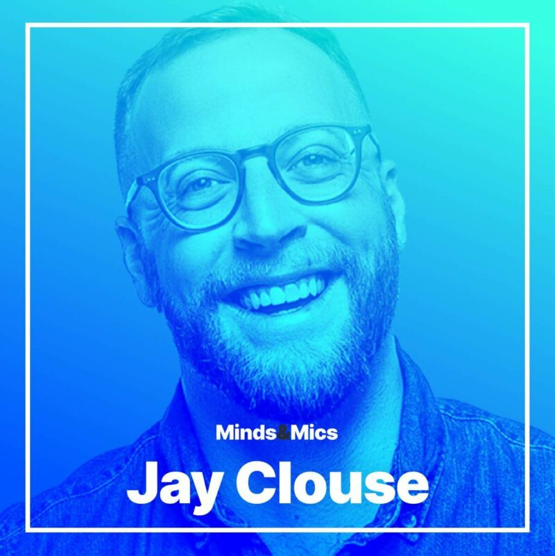 Jay Clouse Minds and Mics Nick Wignall