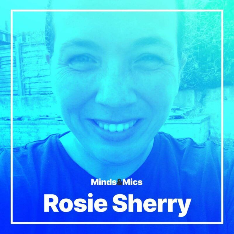 Rosie Sherry Minds and Mics Wignall